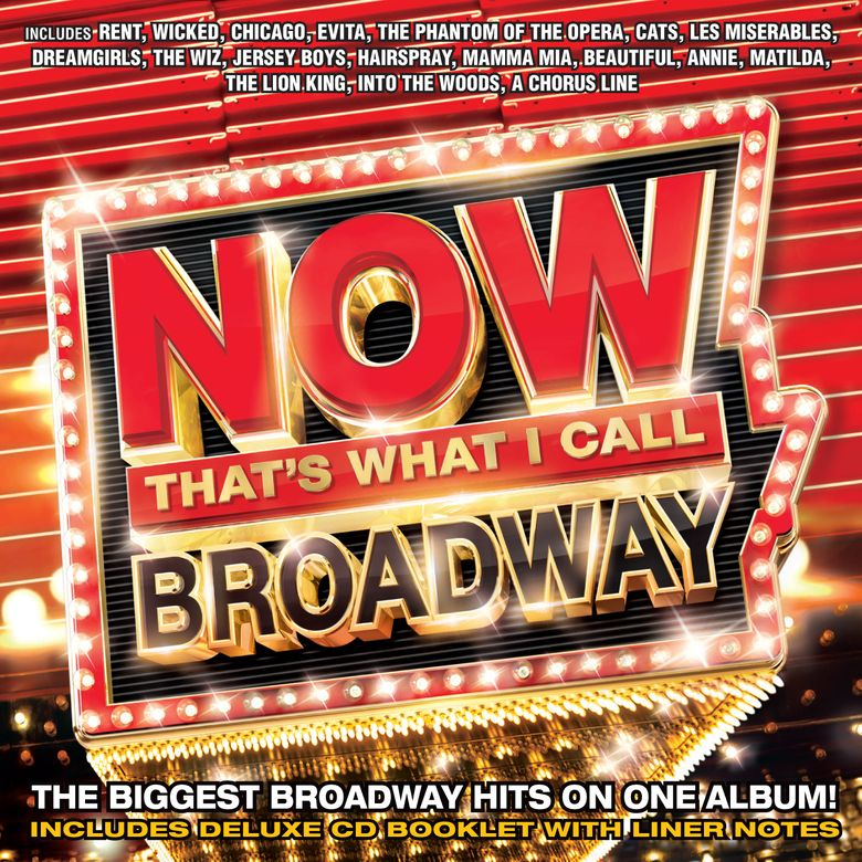 """This CD cover image released by Universal Music Group shows,""""Now That's What I Call Broadway!"""" a compilation of Broadway hits, set for release on April 29. (Universal Music Group via AP)"""