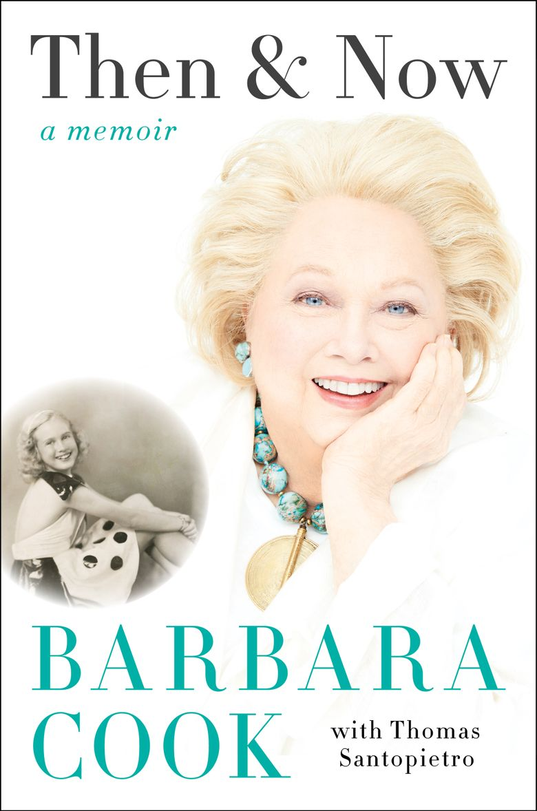 """In this book cover image released by Harper shows, """"Then & Now,"""" a memoir by Barbara Cook, with Thomas Santopietro. (Harper via AP)"""