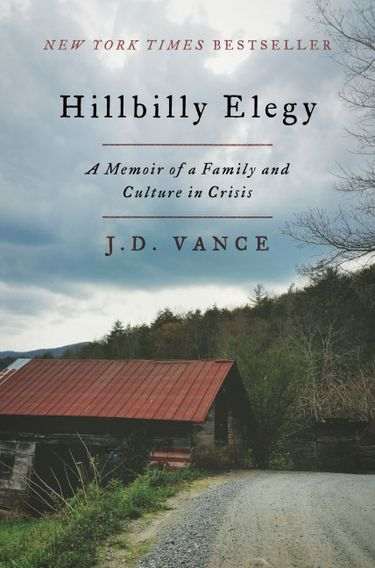 """""""Hillbilly Elegy: A Memoir of a Family and Culture in Crisis"""" by J.D. Vance; Harper (272 pages, $27.99)  (HarperCollins/TNS)"""