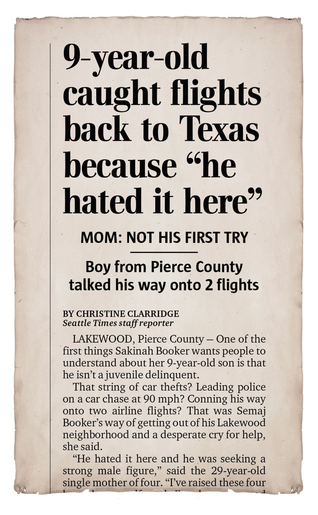 The Jan. 18, 2007 issue of The Seattle Times featured news of Semaj Booker's runaway flight to Texas on the front page.