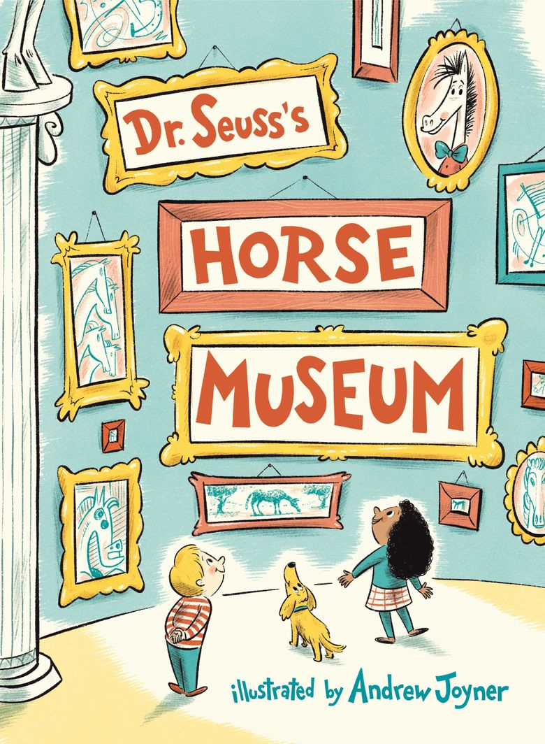 """This cover image released by Random House Children's Books shows """"Dr. Seuss's Horse Museum,"""" a new book by the late children's author, coming Sept. 3. (Random House Children's Books via AP)"""
