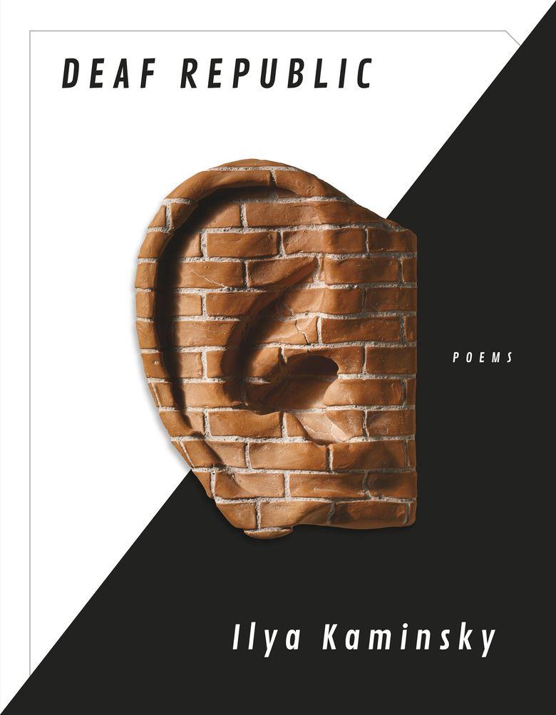 """""""Deaf Republic"""" by Ilya Kaminsky (Graywolf Press)"""