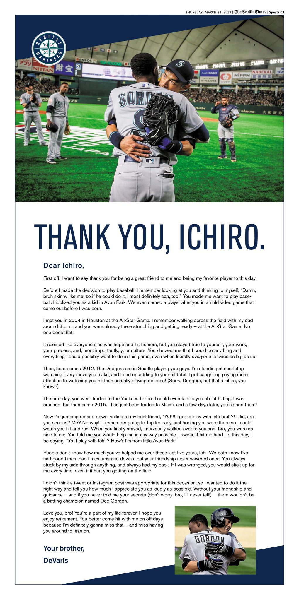 Dee Gordon took out a full-page ad in Thursday's Seattle Times sports section honoring teammate and friend Ichiro.