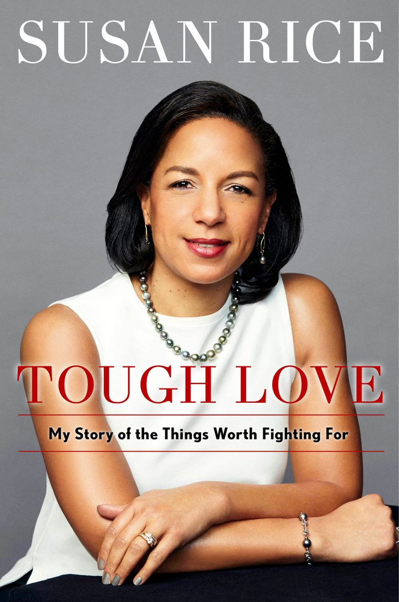 """This cover image released by  Simon & Schuster shows """"Tough Love: My Story of the Things Worth Fighting For,"""" by Susan Rice, which will be published in the fall. ( Simon & Schuster via AP)"""