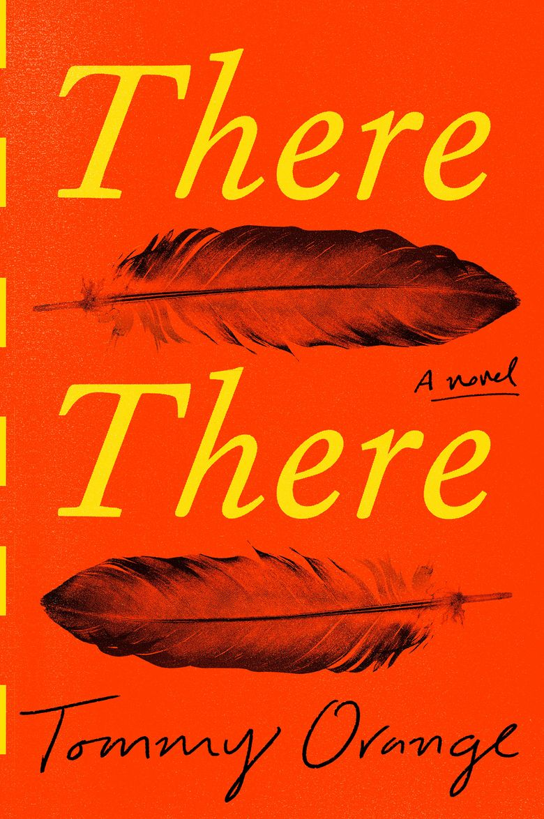 """This cover image released by Knopf shows """"There There,"""" by Tommy Orange. Orange and Frederick Douglass biographer David W. Blight are among this year's winners of awards handed out by the Society of American Historians. Orange's """"There There,"""" the acclaimed story of a Native American community in the Bay Area, won the SAH Prize for Historical Fiction. (Knopf via AP)"""