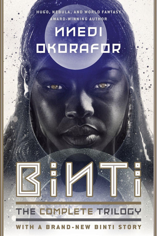 """Binti: The Complete Trilogy"" by Nnedi Okorafor (Penguin Random House)"