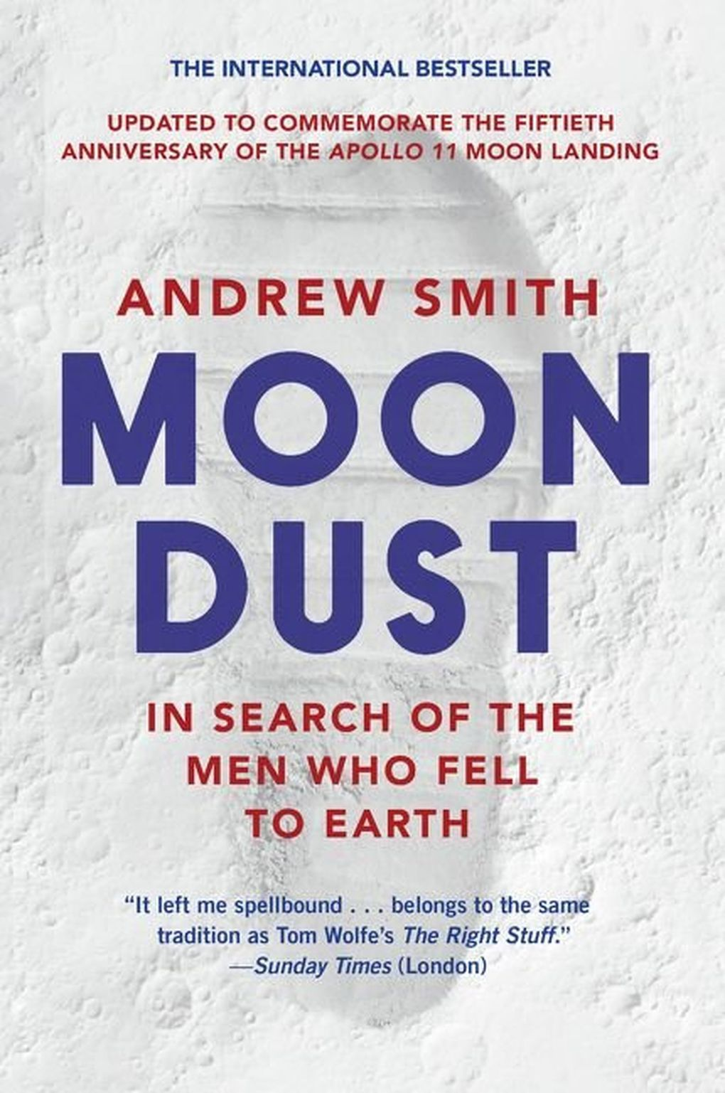 """""""Moon Dust: In Search of the Men Who Fell to Earth"""" by Andrew Smith  (HarperCollins Publishers)"""
