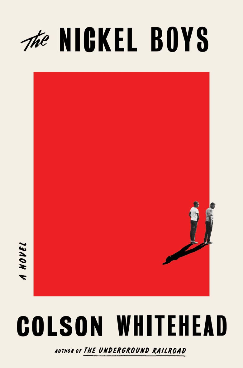"""""""The Nickel Boys"""" by Colson Whitehead (Doubleday)"""