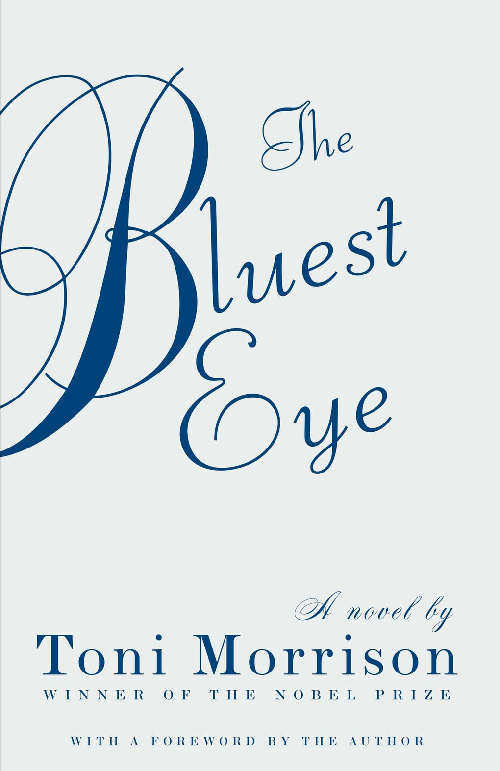 """The Bluest Eye"" was published in 1970, when Toni Morrison was 39."