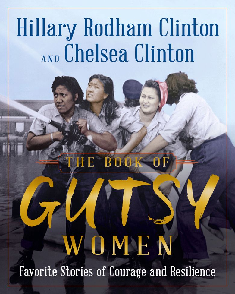 """This undated photo provided by Simon & Schuster shows the book cover of """"The Book of Gutsy Women,"""" by Hillary Clinton and Chelsea Clinton. The book is due out Oct. 1, 2019. (Simon & Schuster via AP)"""