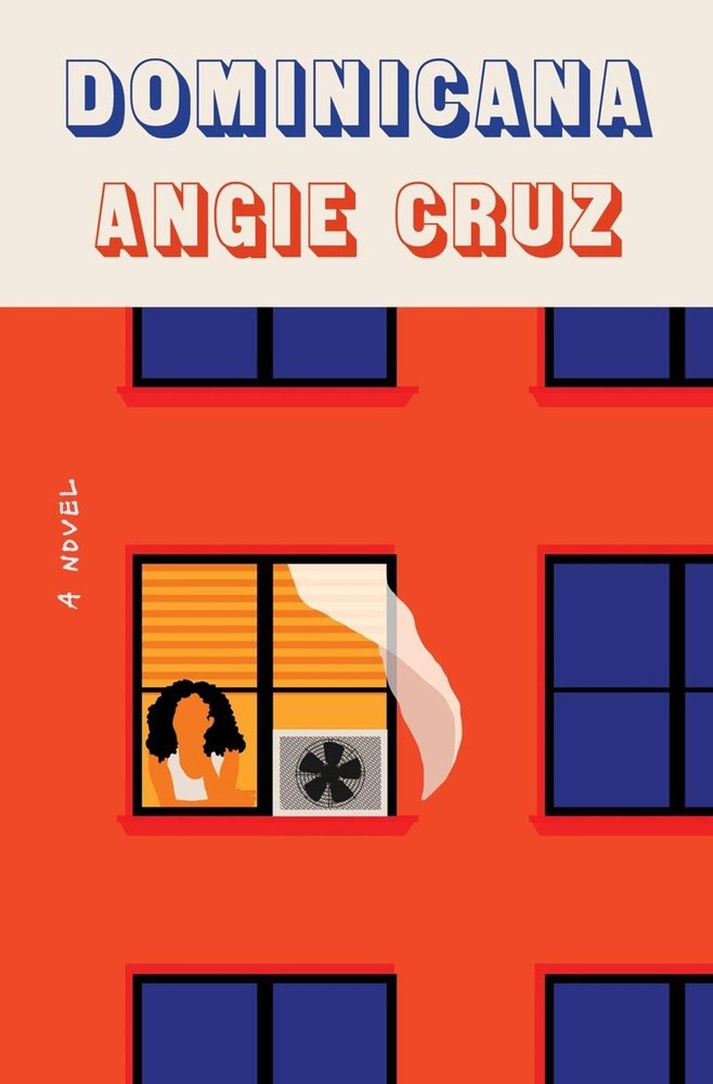 """Dominicana"" by Angie Cruz (Macmillan Publishers)"