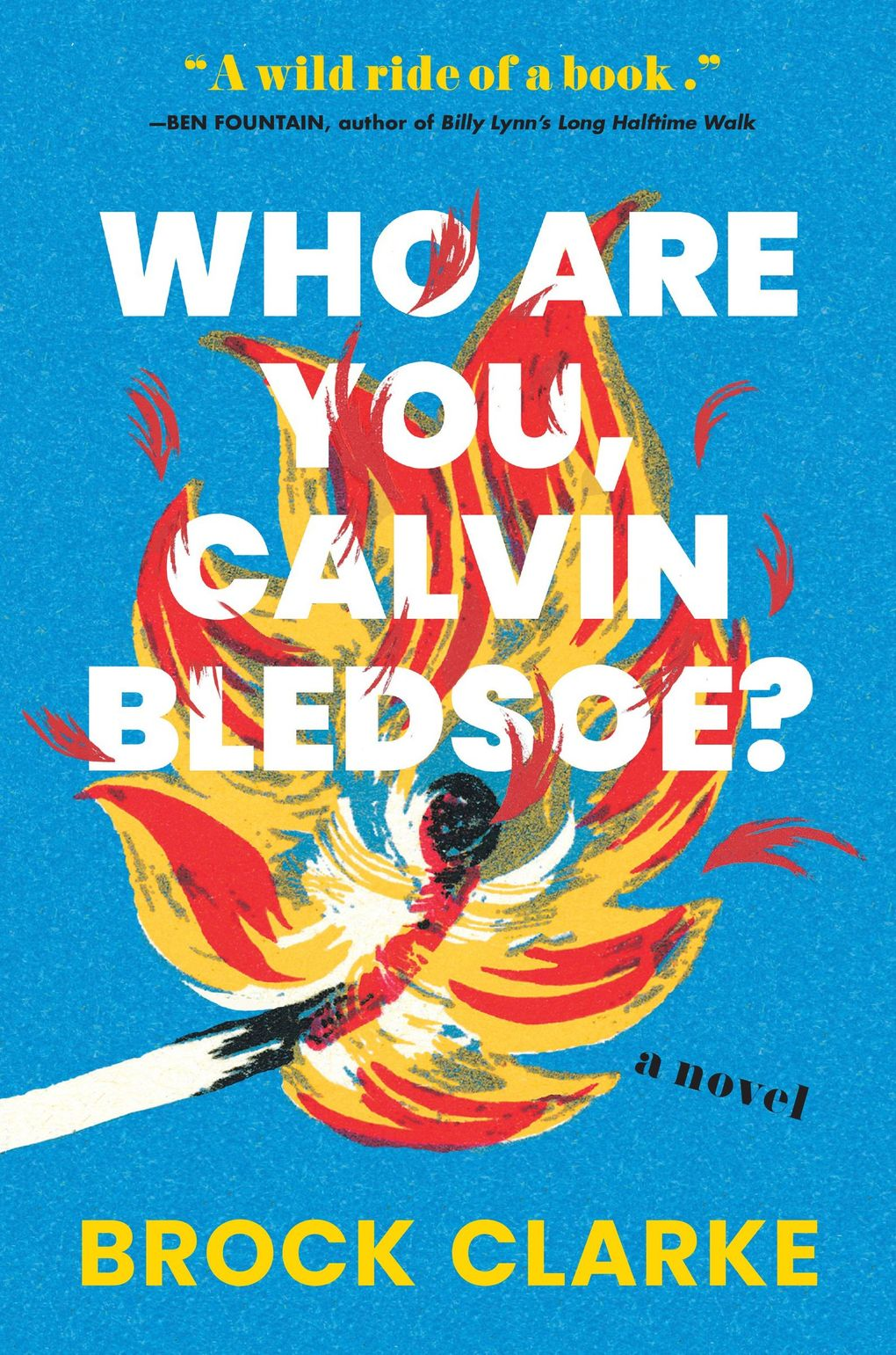"""""""Who Are You, Calvin Bledsoe?"""" by Brock Clarke (Workman Publishing)"""