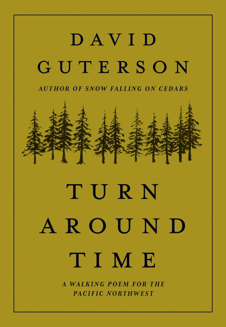 """""""Turn Around Time"""" by David Guterson  (Mountaineers Books)"""