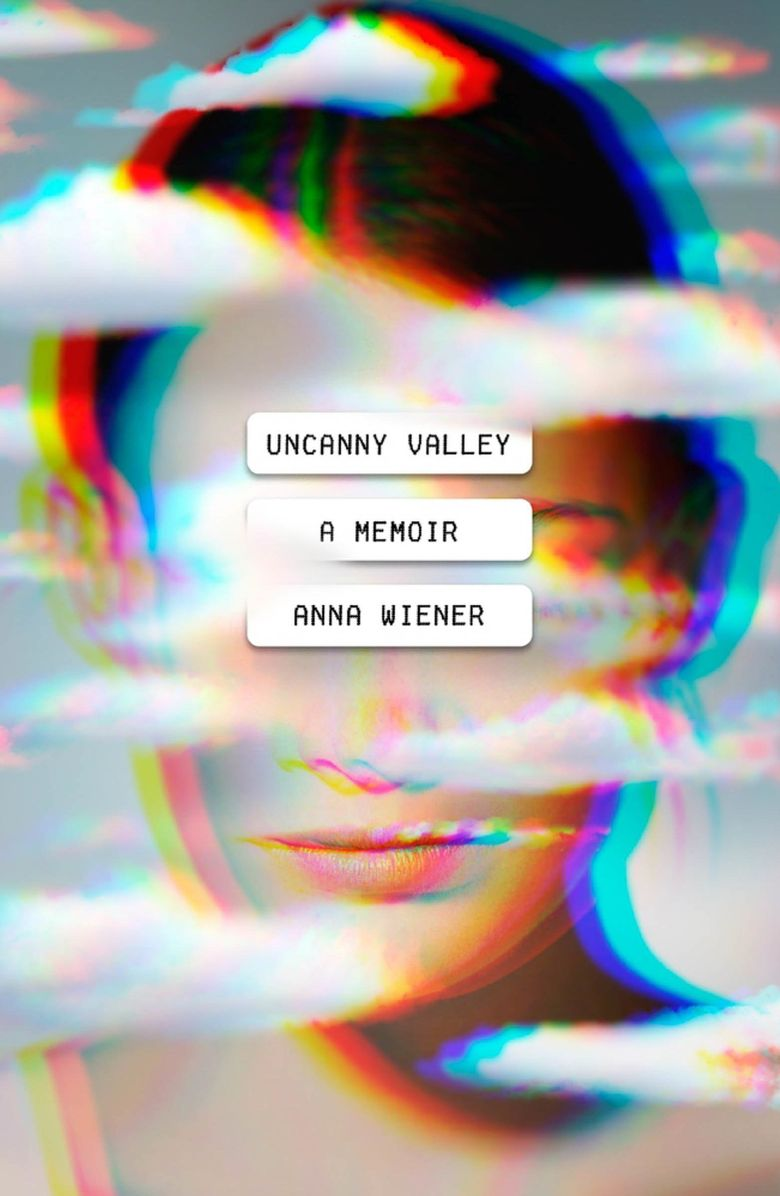 """Uncanny Valley"" by Anna Wiener (MCD)"