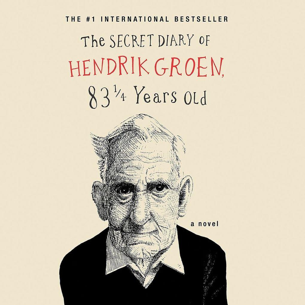 """""""The Secret Diary of Hendrik Groen, 83¼ Years Old"""" by Hendrik Groen. Narrated by Derek Jacobi. (Hachette Audio)"""