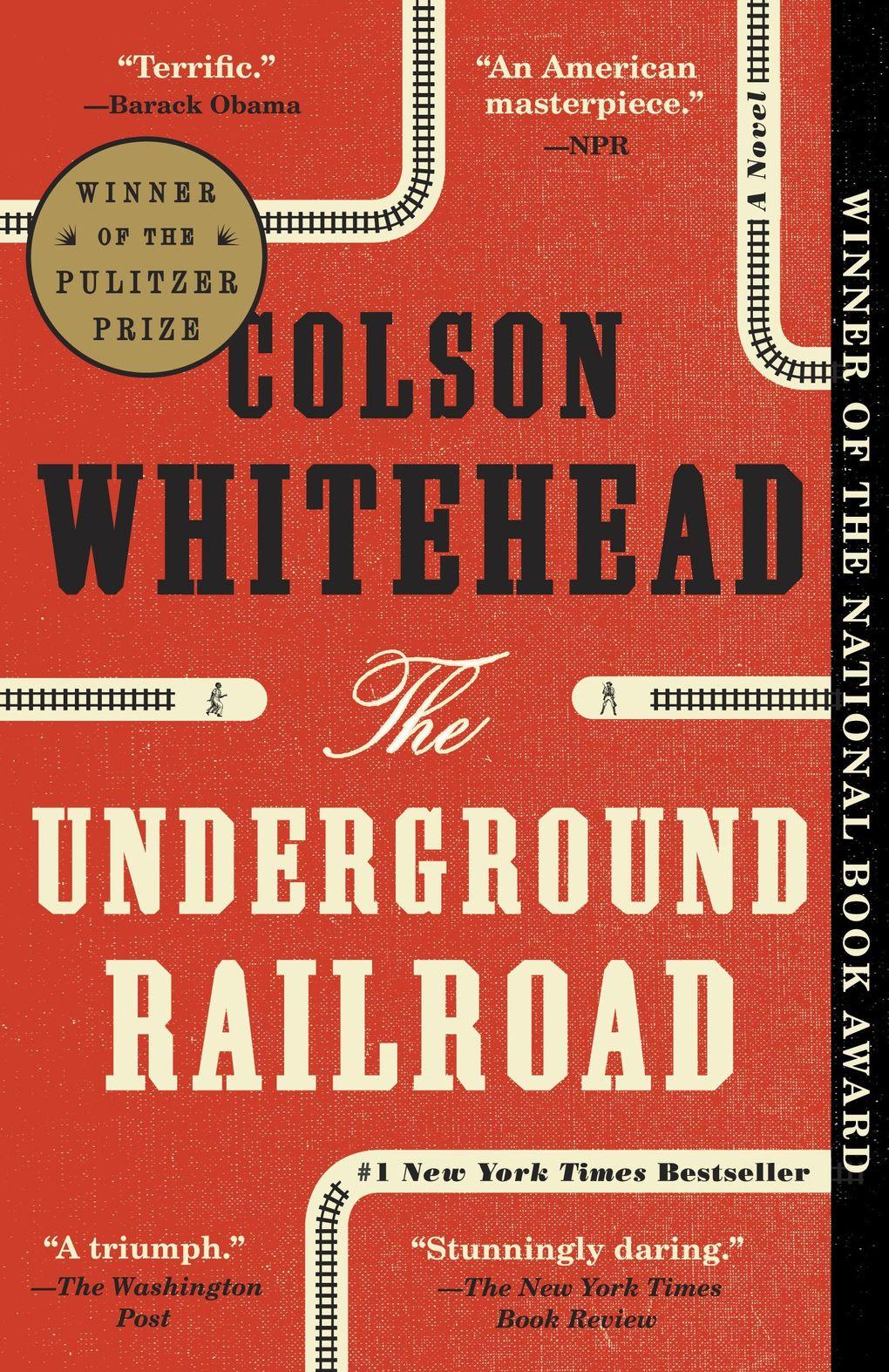 """The Underground Railroad"" by Colson Whitehead. (Penguin Random House)"