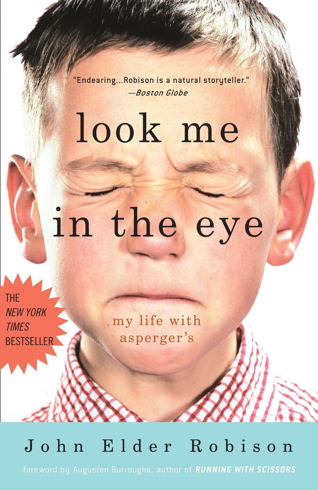 """Look Me in the Eye: My Life with Asperger's"" by John Elder Robison. (Penguin Random House)"