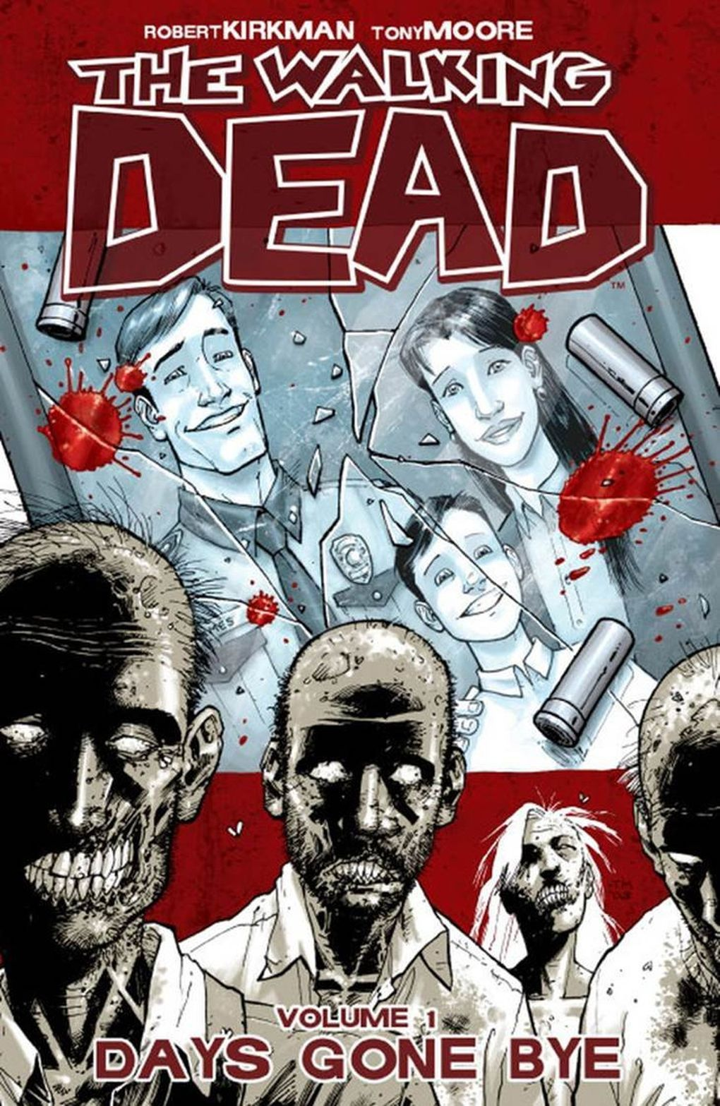 """A cover of """"The Walking Dead"""" by Robert Kirkman and Tony Moore, one of the titles published by Image Comics. (Courtesy of Image Comics)"""