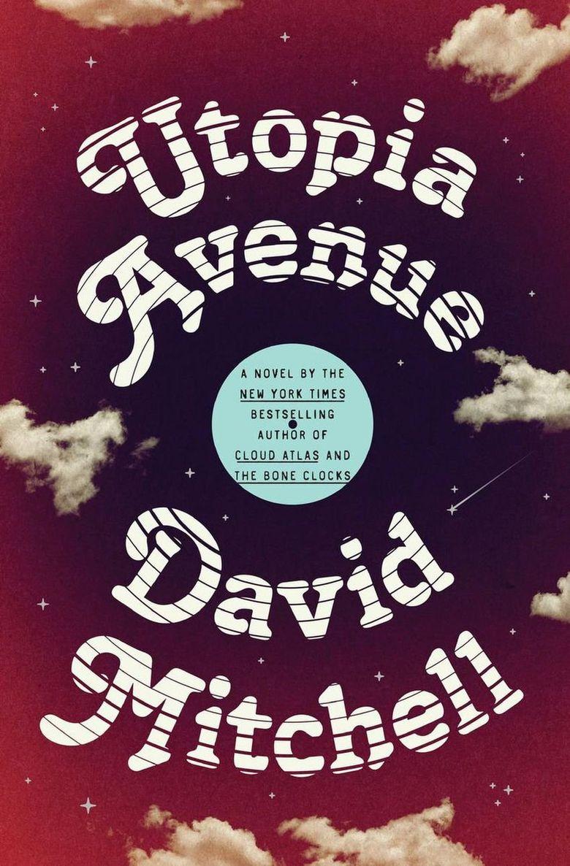"""Utopia Avenue"" by David Mitchell  (Random House)"