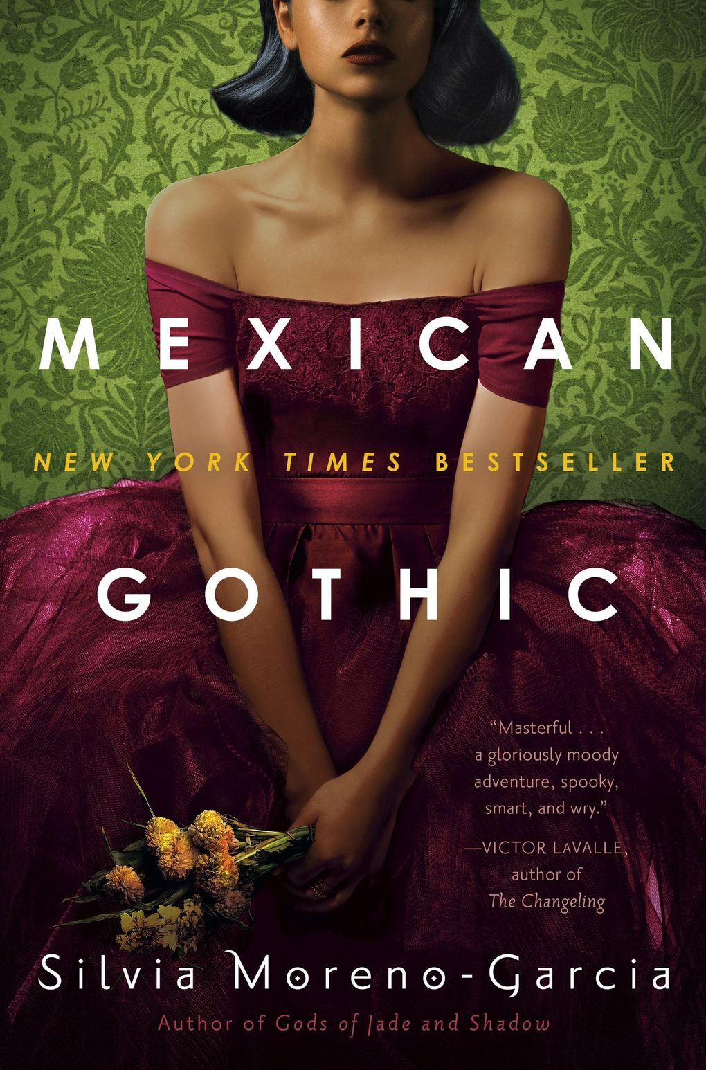 """Mexican Gothic"" by Silvia Moreno-Garcia  (Penguin Random House)"