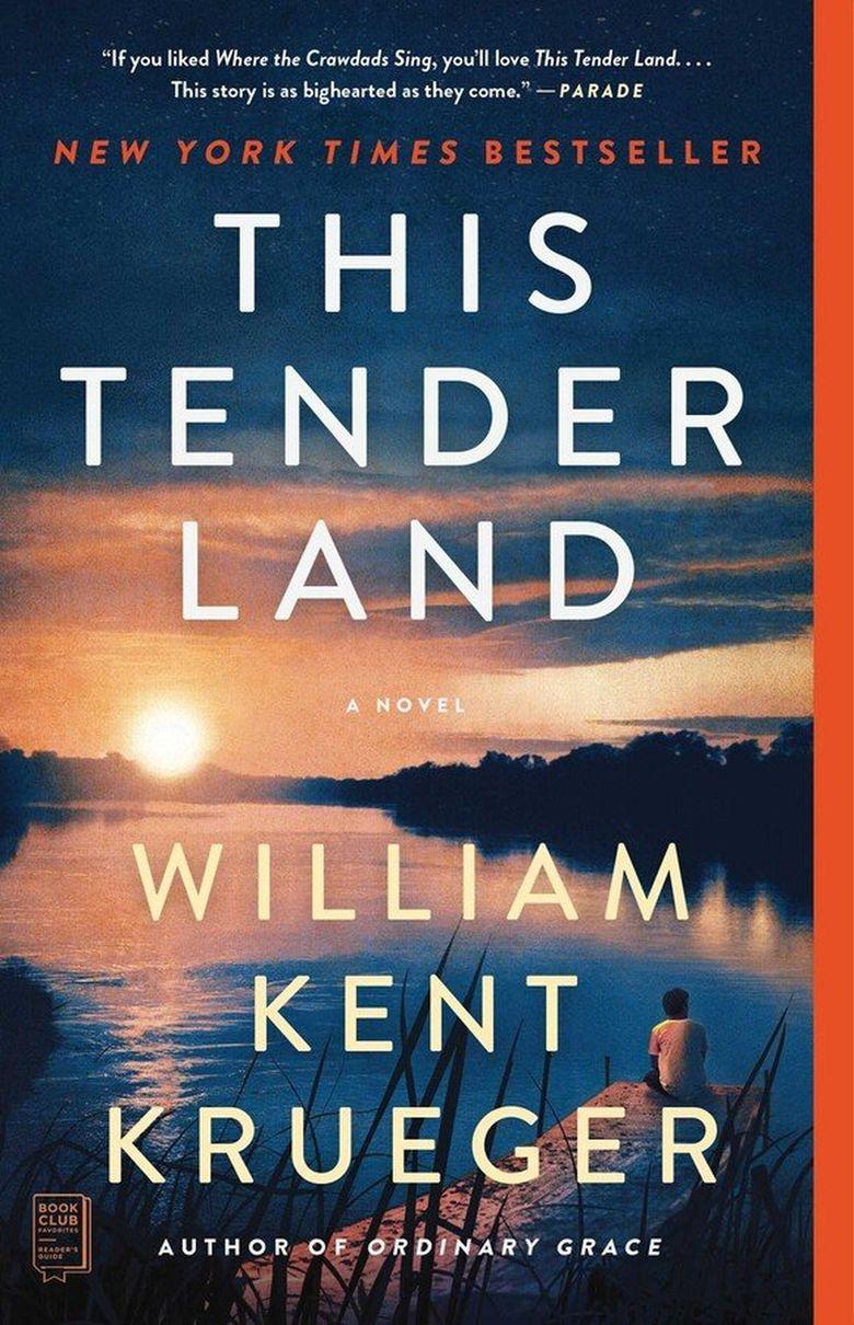 """""""This Tender Land"""" by William Kent Krueger  (Simon & Schuster)"""