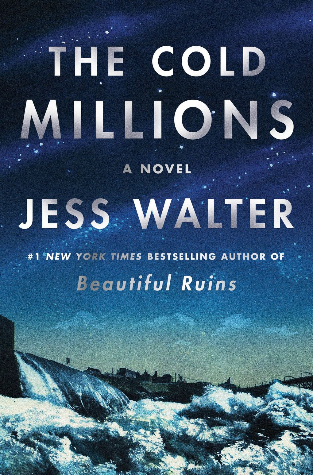 """""""The Cold Millions"""" by Jess Walter (Harper)"""