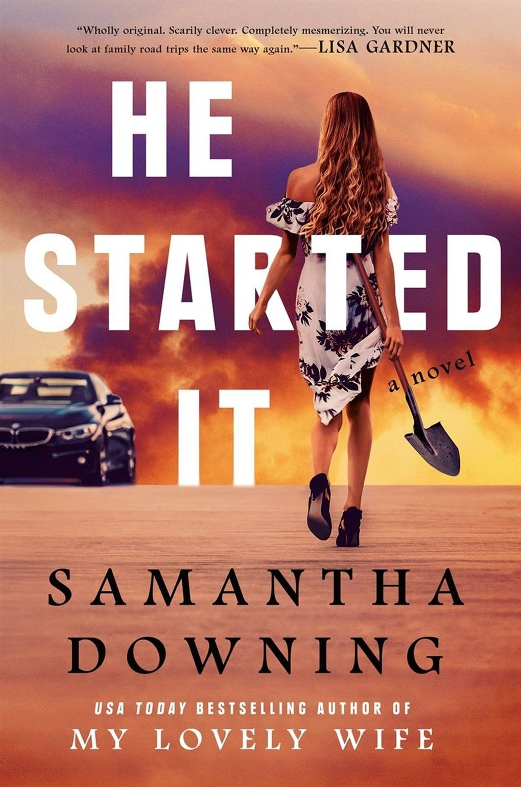 """""""He Started It"""" by Samantha Downing (Berkley)"""