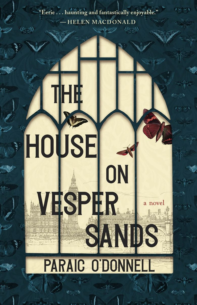 """""""The House on Vesper Sands"""" by Paraic O'Donnell (Tin House)"""