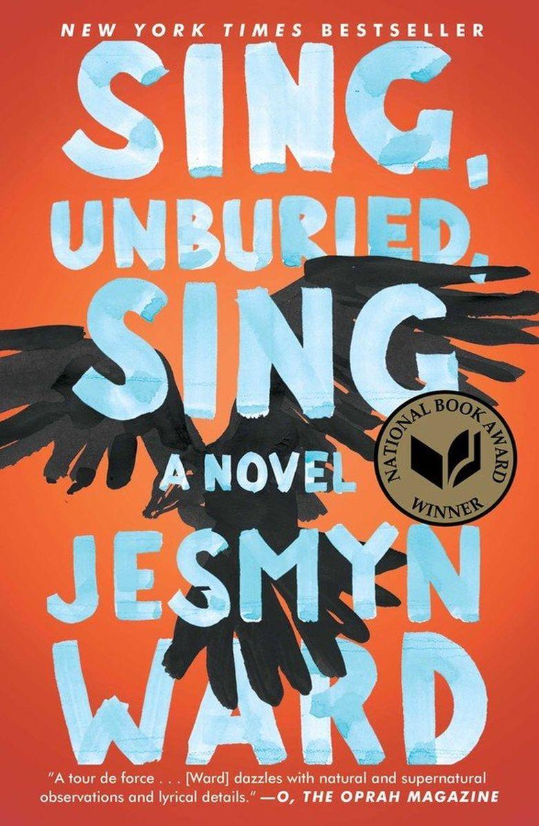 """""""Sing, Unburied, Sing"""" by Jesmyn Ward (Simon & Schuster)"""