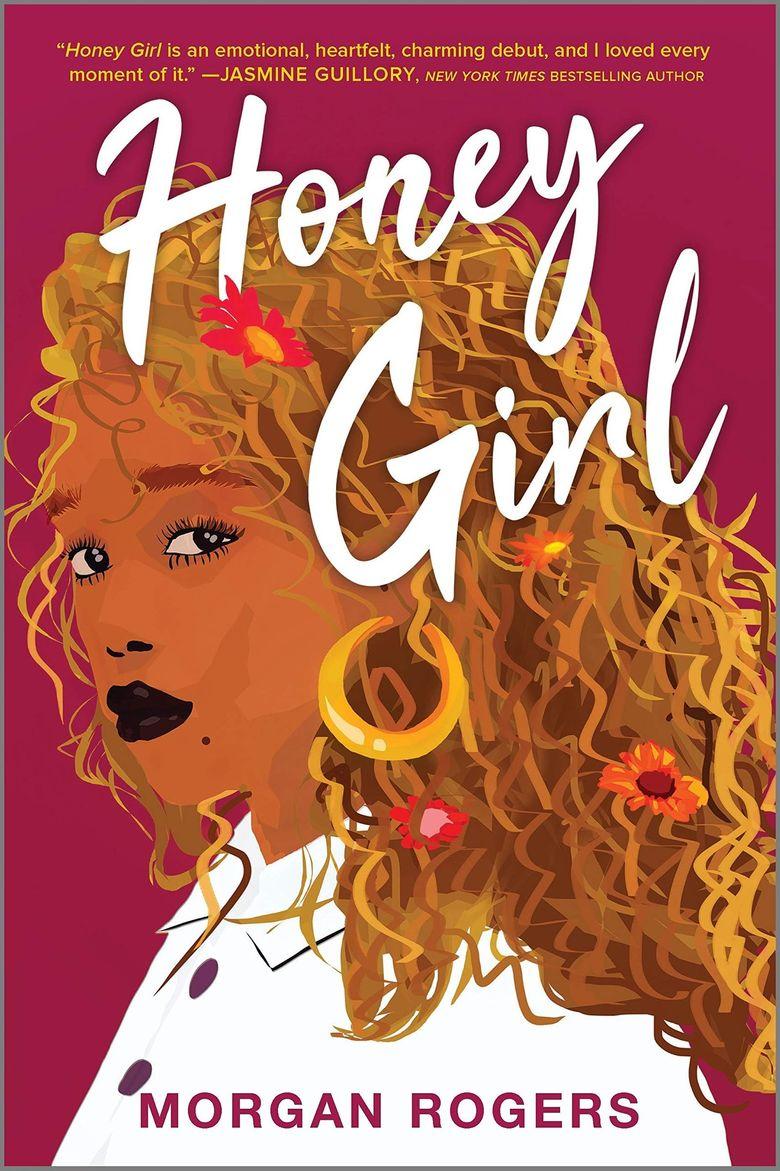 """Honey Girl"" by Morgan Rogers (Park Row)"