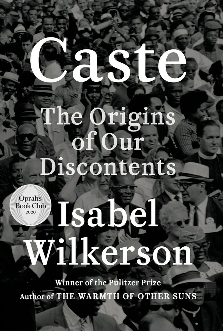 """This cover image released by Random House shows """"Caste: The Origins of Our Discontents"""" by Isabel Wilkerson. The book looks at American history and the treatment of Blacks and finds what she calls an enduring, unseen and unmentioned caste system. Wilkerson's book and an acclaimed biography of Malcolm X are among this year's nominees for awards presented by the J. Anthony Lukas Prize Project. (Random House via AP)"""