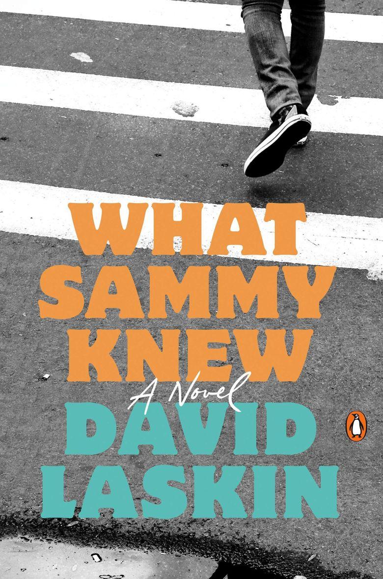 """What Sammy Knew"" by David Laskin  (Penguin)"