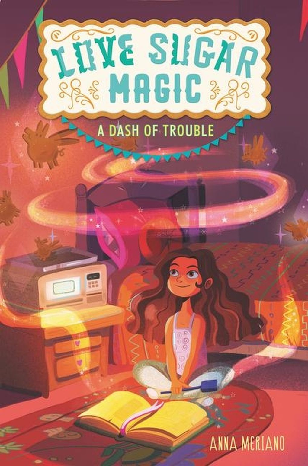 """The                """"Love Sugar Magic""""            book series follows a girl who comes from a family of witches, or brujas — and teaches a little Spanish along the way. (HarperCollins)"""