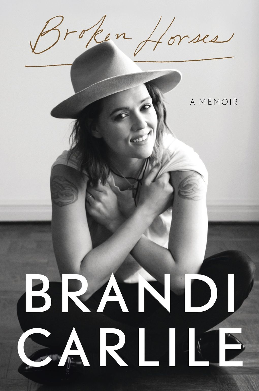 """Broken Horses"" by Brandi Carlile is out April 6. (Random House)"