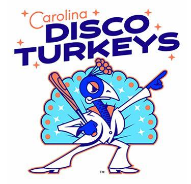 Drumsticks might be a popular menu item at  Carolina Disco Turkeys baseball games this season.