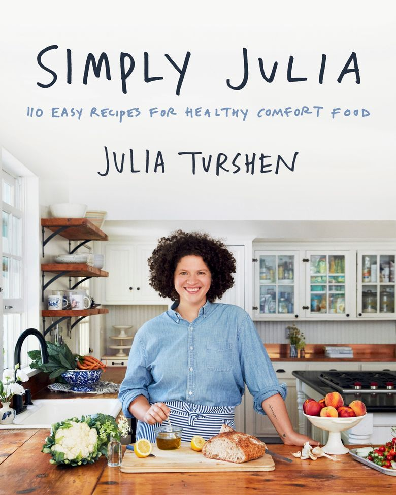 """This cover image released by Harper Wave shows """"Simply Julia: 110 Easy Recipes for Healthy Comfort Food"""" by Julia Turshen. Each meal has a strong tie to the people and places close to Turshen's heart. (Harper Wave via AP)"""