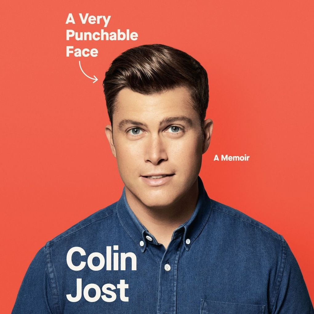 """""""A Very Punchable Face"""" by Colin Jost. Narrated by the author. (Random House Audio)"""