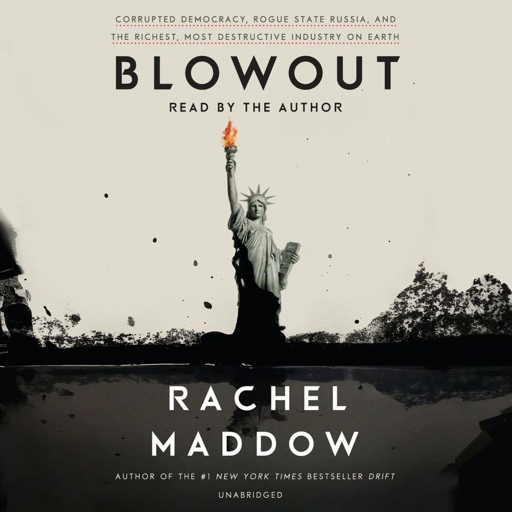 """""""Blowout"""" by Rachel Maddow. Narrated by the author. (Random House Audio)"""