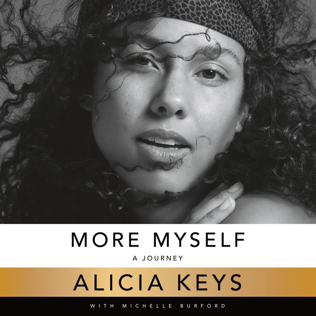"""""""More Myself"""" by Alicia Keys. Narrated by the author and a full cast.  (Macmillan Audio)"""