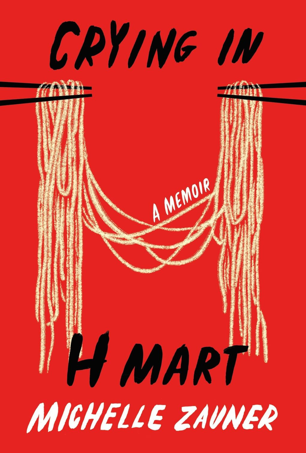 """""""Crying in H Mart"""" by Michelle Zauner (Knopf)"""