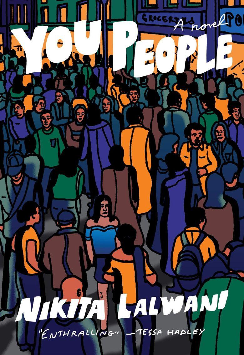 """""""You People"""" by Nikita Lalwani (McSweeney's)"""