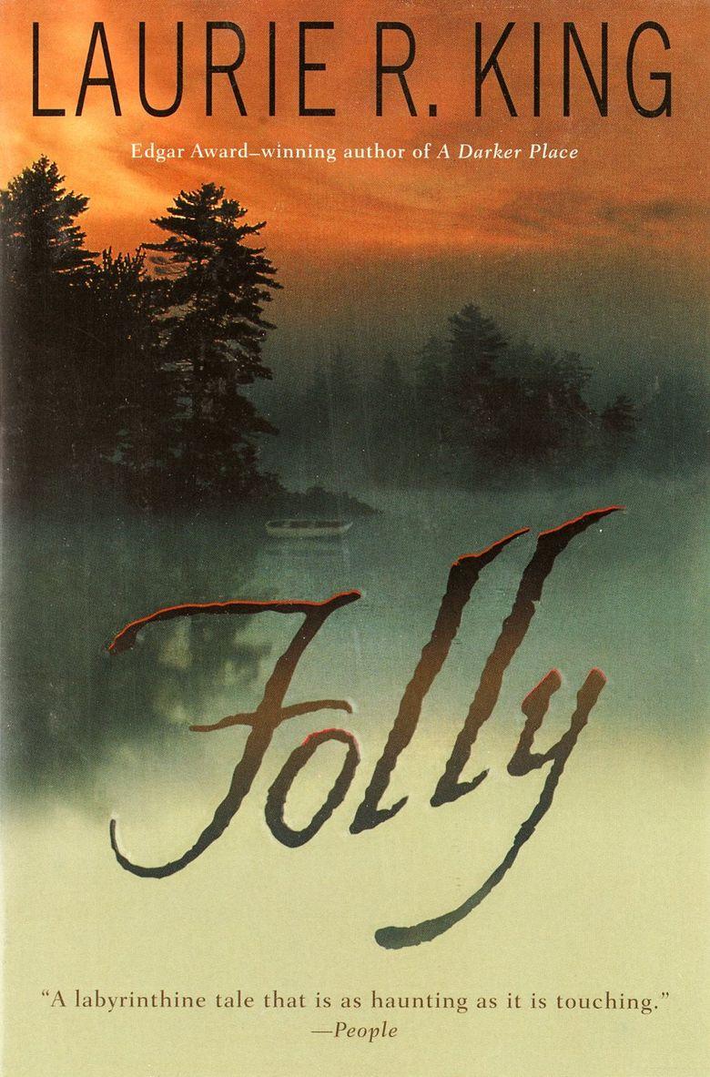 """""""Folly"""" by Laurie R. King  (Penguin Random House)"""