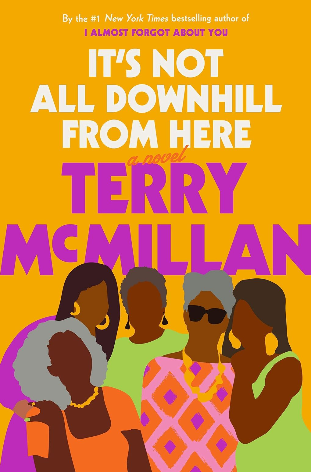 """""""It's Not All Downhill From Here"""" by Terry McMillan (Penguin Random House)"""
