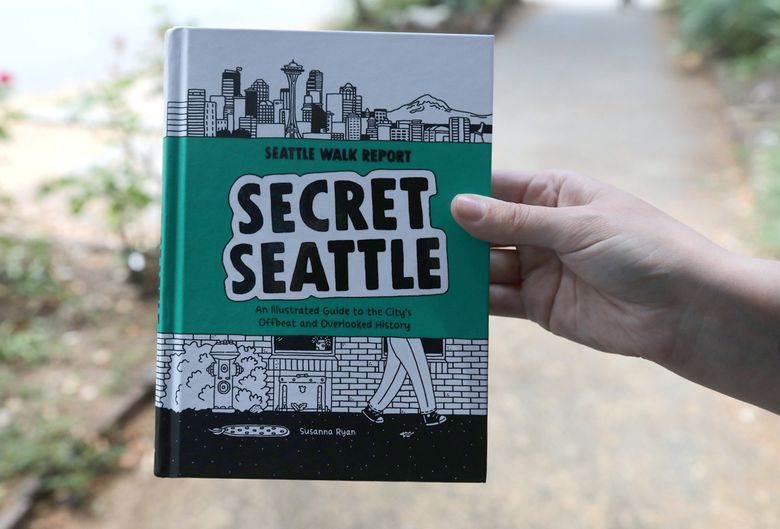 """""""Secret Seattle"""" is the second book from Susanna Ryan, SPL librarian and curator of the popular Seattle Walk Report Instagram account. (Greg Gilbert / The Seattle Times)"""
