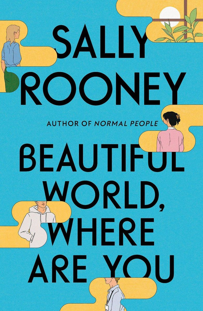 """""""Beautiful World, Where Are You"""" by Sally Rooney.  (Farrar, Straus and Giroux)"""