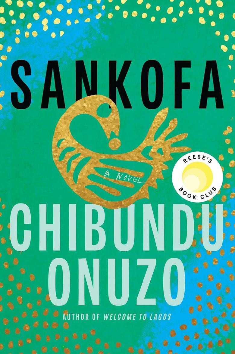 """Sankofa"" by Chibundu Onuzo. (Catapult)"